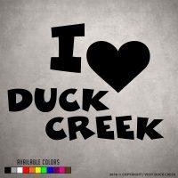 I Love Duck Creek